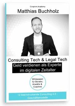 Consulting Tech & Legal Tech - Geld verdien...
