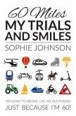 60 Miles My Trials and Smiles (eBook, ePUB)