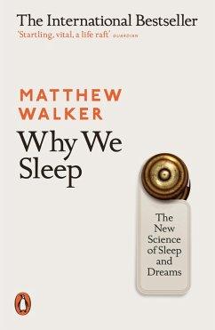 Why We Sleep (eBook, ePUB) - Walker, Matthew