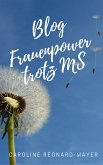 BLOG Frauenpower trotz MS (eBook, ePUB)
