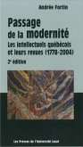Passage de la modernite: intellectuels quebecois (eBook, PDF)