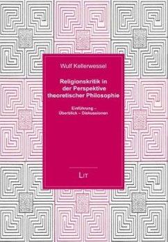 Religionskritik in der Perspektive theoretischer Philosophie