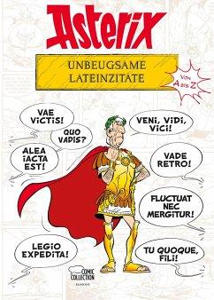 Asterix - Unbeugsame Lateinzitate von A bis Z - Molin, Bernard-Pierre