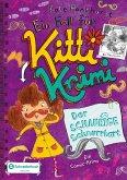 Der Schaurige Schnurrbart / Ein Fall für Kitti Krimi Bd.8