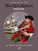 Piraten im Indischen Ozean / Der Rote Korsar Gesamtausgabe Bd.10