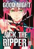 Good Night Jack the Ripper Bd.1