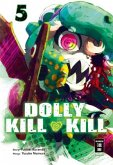 Dolly Kill Kill Bd.5