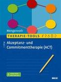 Therapie-Tools Akzeptanz- und Commitmenttherapie (ACT)