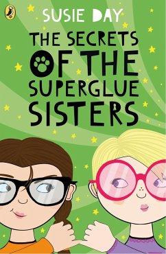 Secrets of the Superglue Sisters