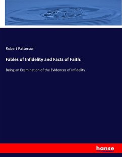 Fables of Infidelity and Facts of Faith: