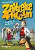 Ein Pony für den König / Zeitreise auf 4 Pfoten Bd.2