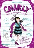 Das Glamour-Dilemma / Charly - Meine Chaosfamilie und ich Bd.3