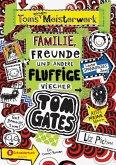 Toms geniales Meisterwerk: Familie, Freunde und andere fluffige Viecher / Tom Gates Bd.12