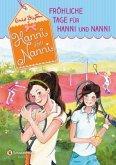 Fröhliche Tage für Hanni und Nanni / Hanni und Nanni Bd.13