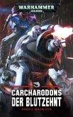 Der Blutzehnt / Warhammer 40.000 - Carcharodons Bd.1