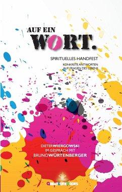 Auf ein Wort - Würtenberger, Bruno; Wiergowski, Dieter