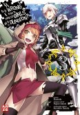 Is it Wrong to Try to Pick up Girls in a Dungeon / Is it Wrong to Try to Pick Up Girls in a Dungeon? Bd.3