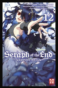 Seraph of the End Bd.12 - Kagami, Takaya; Yamamoto, Yamato; Furuya, Daisuke