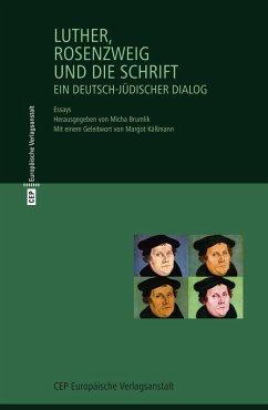 Luther, Rosenzweig und die Schrift (eBook, ePUB) - Rosenzweig, Franz