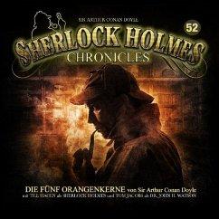 Die fünf Orangenkerne / Sherlock Holmes Chronicles Bd.52 (Audio-CD) - Krain, Guido; Doyle, Arthur Conan