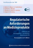 Regulatorische Anforderungen an Medizinprodukte (eBook, PDF)