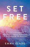 Set Free (eBook, ePUB)