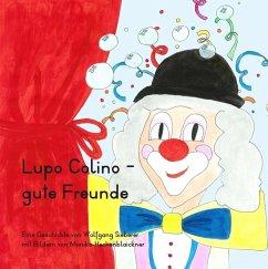 Lupo Colino - gute Freunde (eBook, ePUB)