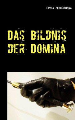 Das Bildnis der Domina (eBook, ePUB)