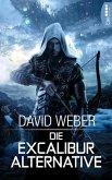 Die Excalibur-Alternative (eBook, ePUB)