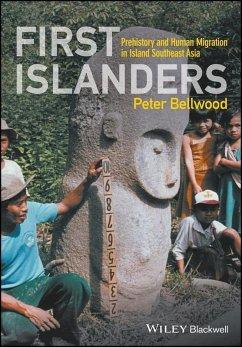 First Islanders (eBook, PDF) - Bellwood, Peter