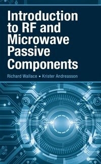 Introduction to RF and Microwave Passive Components (eBook, PDF)