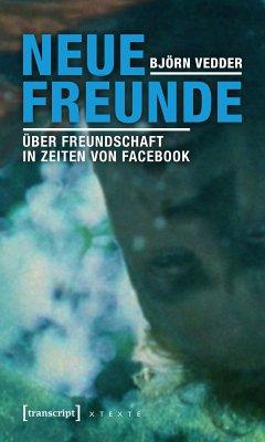 Neue Freunde (eBook, PDF) - Vedder, Björn