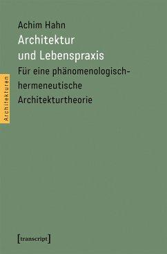 Architektur und Lebenspraxis (eBook, PDF) - Hahn, Achim