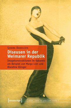 Diseusen in der Weimarer Republik (eBook, PDF) - Danielczyk, Sandra