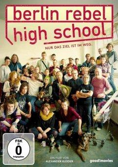 Berlin Rebel High School - Dokumentation