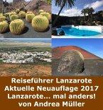 Reiseführer Lanzarote Aktuelle Neuauflage 2017 (eBook, ePUB)