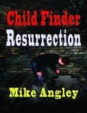 Child Finder Resurrection (eBook, ePUB)