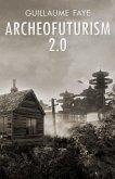 Archeofuturism 2.0 (eBook, ePUB)