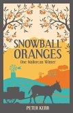 Snowball Oranges (eBook, ePUB)