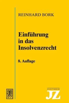 Einführung in das Insolvenzrecht (eBook, PDF) - Bork, Reinhard