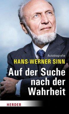 Auf der Suche nach der Wahrheit - Sinn, Hans-Werner