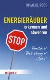Energieräuber erkennen und abwehren