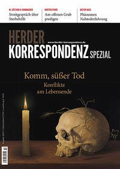 Herder Korrespondenz Spezial - Komm, süßer Tod