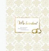 Wir heiraten! (Gästebuch)