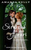 Straight to the Heart (eBook, ePUB)