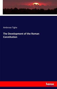 The Development of the Roman Constitution