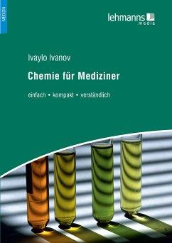 Chemie für Mediziner - Ivanov, Ivaylo