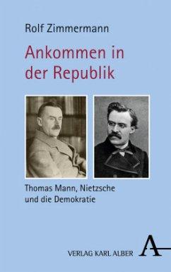 Ankommen in der Republik - Zimmermann, Rolf