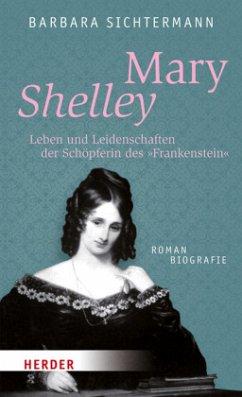 Mary Shelley - Sichtermann, Barbara