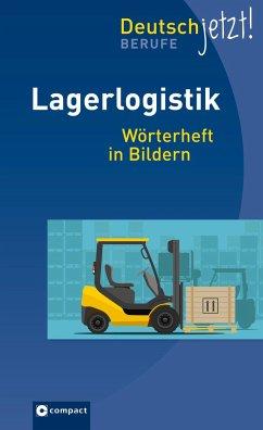 Lagerlogistik - Deutsch jetzt